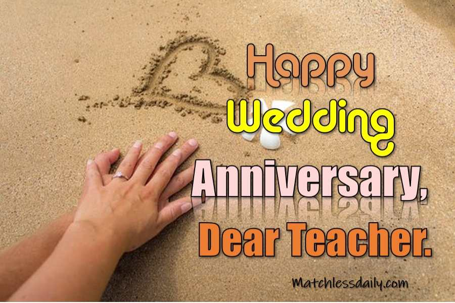 Anniversary Wishes for Teacher