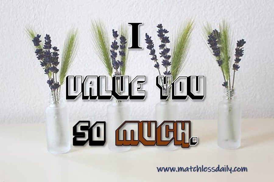 I Value You Quotes