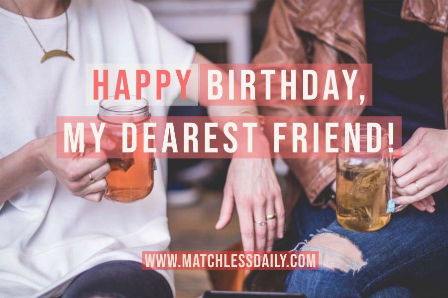 sentimental birthday wishes for best friend
