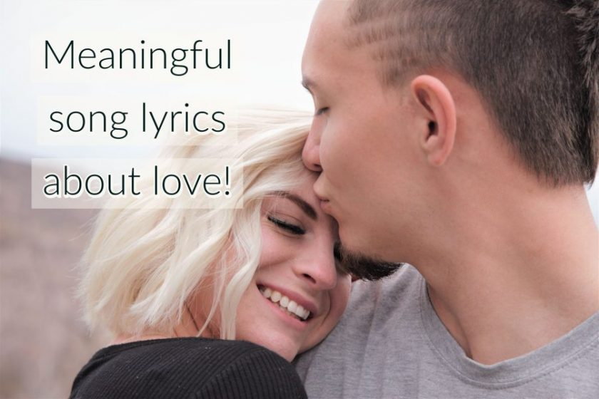 Meaningful Song Lyrics About Love