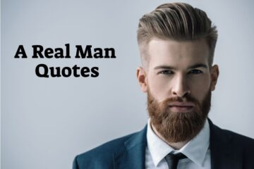 A Real Man Quotes
